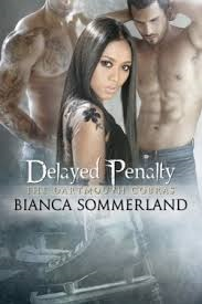 Delayed Penalty by Bianca Sommerland
